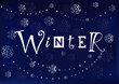 Modern calligraphy lettering of Winter in white on dark blue background decorated with silver snowflakes and pearls