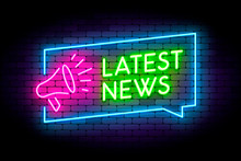 Latest News Neon Illustration On The Wall With Megaphone Sign An