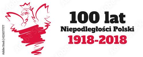 Obraz 100 lat Niepodległości Polski - fototapety do salonu