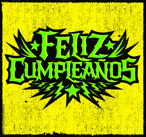 Valokuva  Feliz Cumpleanos, happy birthday spanish text, vector hardcore punk rock style l