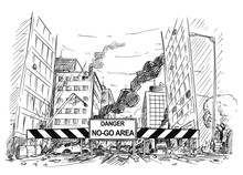 Pen And Ink Sketchy Hand Drawing Of Modern City Street Destroyed By Riot. Road Blocked By Roadblock With Danger No - Go Area Sign. Concept Of Immigration And Integration.