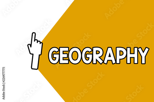 Fotografia  Conceptual hand writing showing Geography
