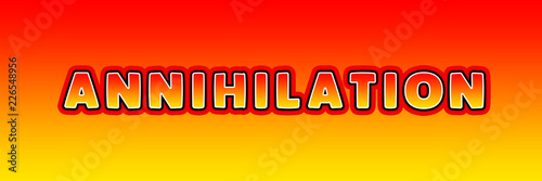 Photo Annihilation - gaming text written on orange yellow background