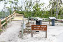 Sign For Old Bahia Honda Bridg...