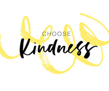 Choose Kindness Postcard With Curly Brush Stroke. Hand Drawn Brush Style Modern Calligraphy. Vector Illustration.