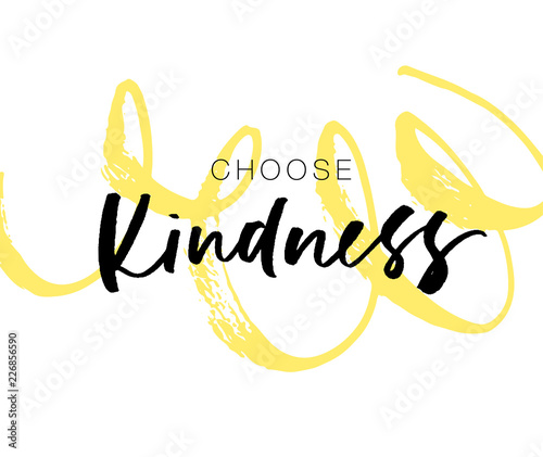 Fotografie, Obraz  Choose kindness postcard with curly brush stroke