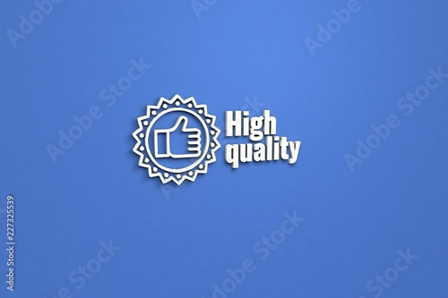 Fotografie, Obraz  Text High quality with white 3D illustration and blue background