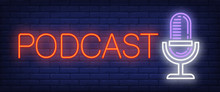 Podcast Neon Sign. Microphone ...