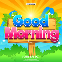 Good Morning Sign On Wood Plank With Mountain Background