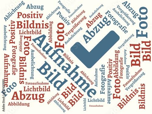 Fotografía  Das Wort - Aufnahme - abgebildet in einer Wortwolke mit zusammenhängenden Wörter