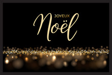 French Christmas Luxury Design Template. Vector Joyeux Noel Text Isolated On Shiny Luxury Background.