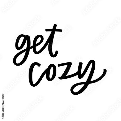Get cozy Fototapete