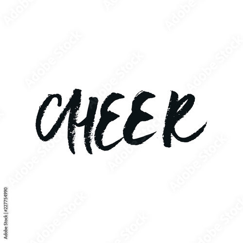Fototapety, obrazy: Cheer - Christmas and New Year phrase. Handwritten modern lettering for cards, posters, t-shirts, etc.