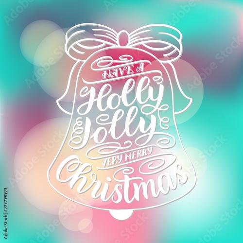 Fényképezés  Have a holly jolly Christmas