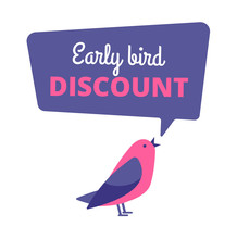 Early Bird. Discount Special O...