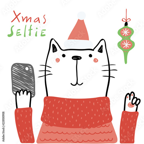 Spoed Fotobehang Illustraties Hand drawn vector illustration of a cute funny cat in a Santa hat, with a smart phone, text Xmas selfie. Isolated objects on white background. Line drawing. Design concept for Christmas card, invite.