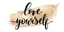 Love Yourself - Black Hand Wri...