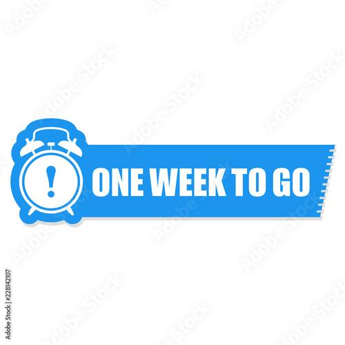 Obraz One week to go label -  sticker with ringing alarm clock, sale - fototapety do salonu