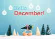 Hello December message with little car carrying a Christmas tree