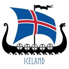 Warship Of The Vikings - Drakkar And Iceland Flag