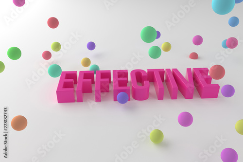 Staande foto Positive Typography Effective, business conceptual colorful 3D rendered words. Typography, background, positive & digital.