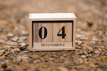 November 4th. Day 4 Of Novembe...