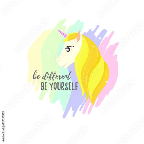 inspirational phrase Be different - be yourself , head of a golden unicorn. Gold Horse Hair. on the background of the rainbow