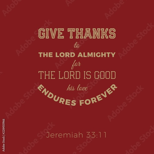 Biblical phrase from jeremiah, give thanks to the lord Canvas-taulu