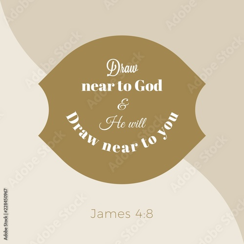 Biblical phrase from james gospel, draw near to god and he will draw near to you Canvas Print