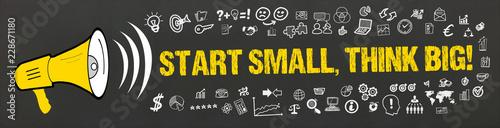 Start small, think big! Wallpaper Mural