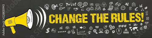 Change the Rules! Fototapeta
