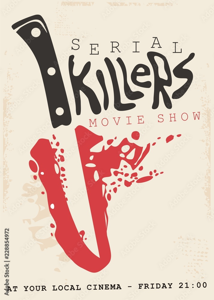 Fototapeta Retro poster design concept for serial killers movie show. Vintage sign with bloody knife and blade in negative space.