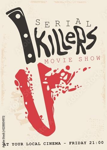 Fotografiet Retro poster design concept for serial killers movie show