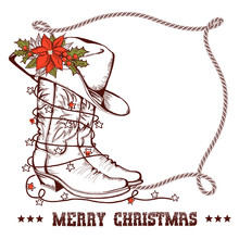 Western Christmas Greeting Card With Cowboy Traditional Boots And Lasso Frame Isolated On White