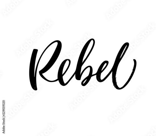 Foto Design of ink rebel phrase