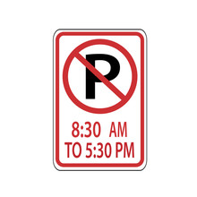 USA Traffic Road Signs. No Parking From 8:30 AM-15:30 PM. Vector Illustration