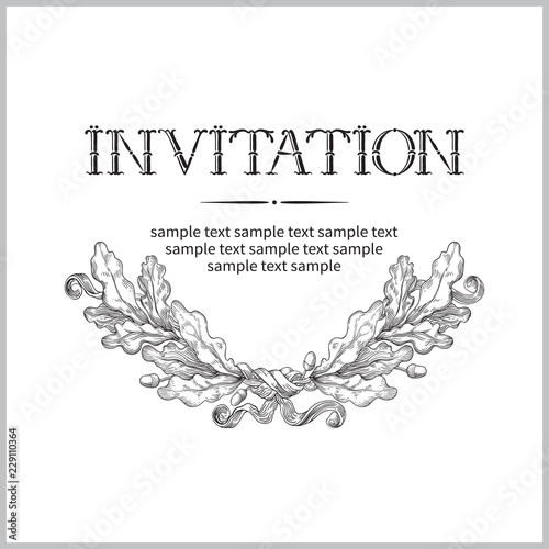 Fototapeta Vintage Invitation Card Vector Background With Lettering Hand Drawn Text And Oak Leaves At Retro Style