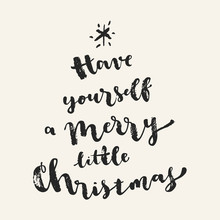 Have Yourself A Merry Little C...
