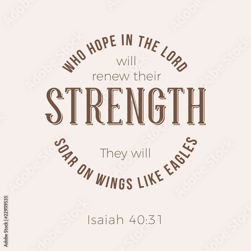 Biblical phrase from Isaiah 40:31, who hope in the lord will renew their strengt Canvas-taulu