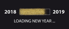 Loading New Year 2018 To 2019 - Glitter Progress Bar - Vector Illustration - Isolated On Black Background
