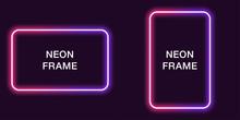 Neon Frame In Rectangular Shape. Vector Template