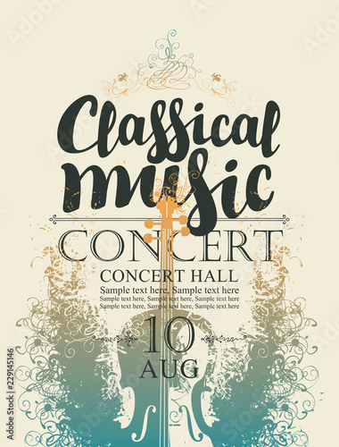Vector poster for a concert of classical music with calligraphic inscription, place for text on abstract artistic background with violin - 229145146