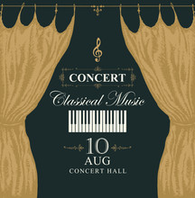 Vector Poster For A Concert Of Classical Music In Vintage Style With Hand-drawn Gold Stage Curtains, Piano Keys And Treble Clef On Black Background