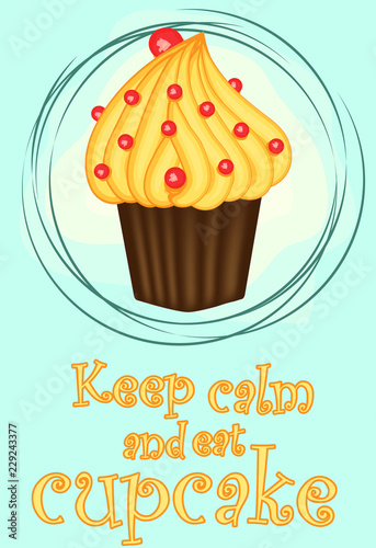 Photo  Keep calm and eat cupcakes