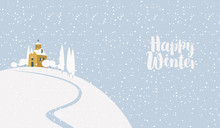 Snowy Winter Landscape With Village Church On The Snow-covered Hill. Vector Illustration, Winter Background With Calligraphic Inscription Happy Winter