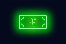 Neon Pound Sterling Banknote Sign.Cash.