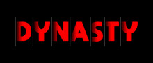Dynasty - Red Text Written On ...
