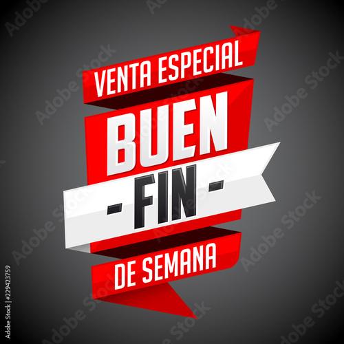 Fotografía  Buen Fin venta especial, Good Weekend special sale spanish text, vector modern b