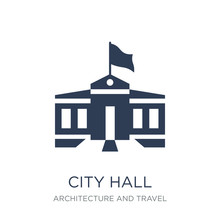City Hall Icon. Trendy Flat Vector City Hall Icon On White Background From Architecture And Travel Collection