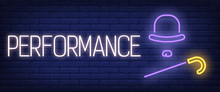 Performance Neon Sign. Hat, Ca...
